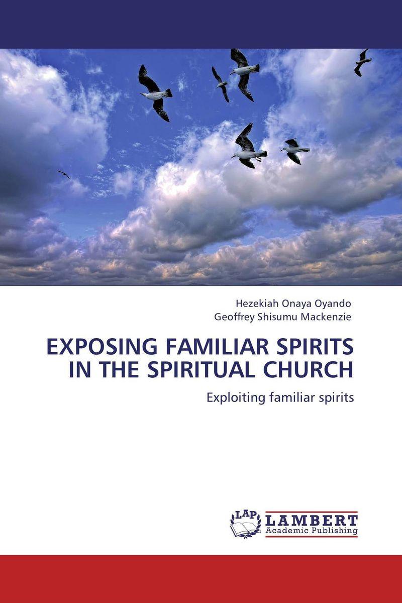 EXPOSING FAMILIAR SPIRITS IN THE SPIRITUAL CHURCH how to read churches