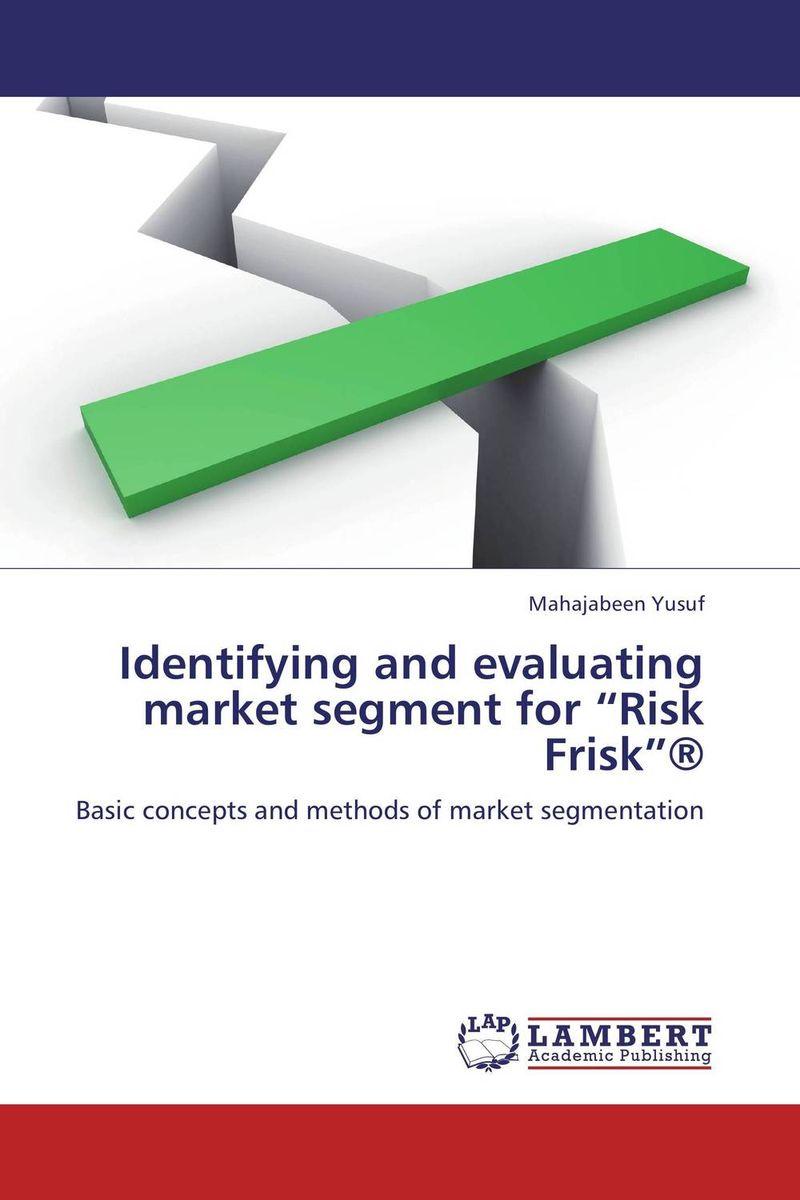 "Identifying and evaluating market segment for ""Risk Frisk""® risk regulation and administrative constitutionalism"