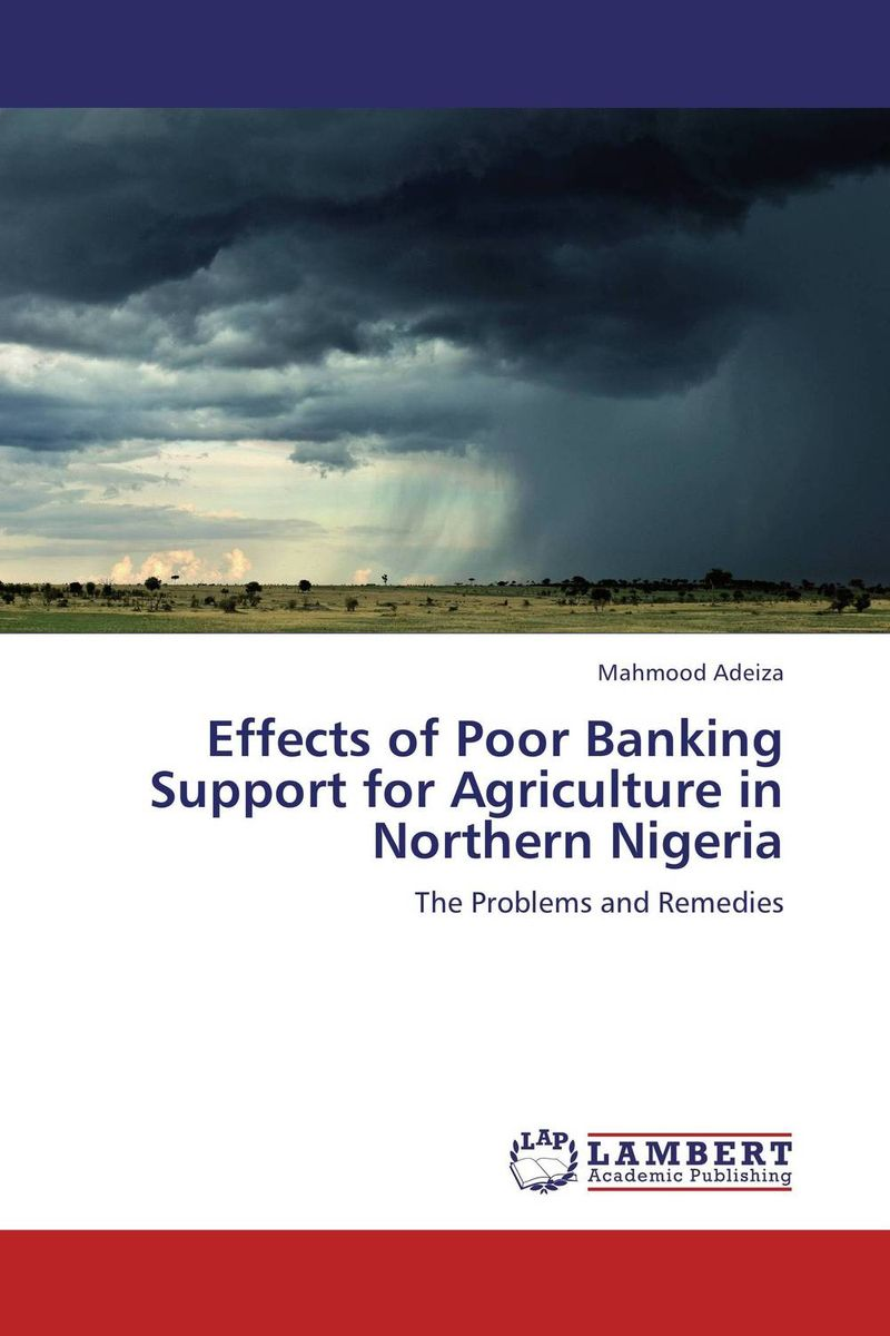 Effects of Poor Banking Support for Agriculture in Northern Nigeria