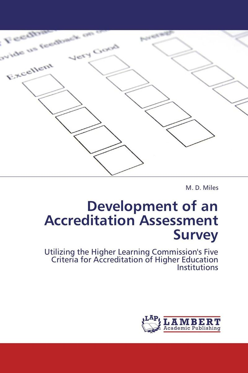 Development of an Accreditation Assessment Survey m d miles development of an accreditation assessment survey