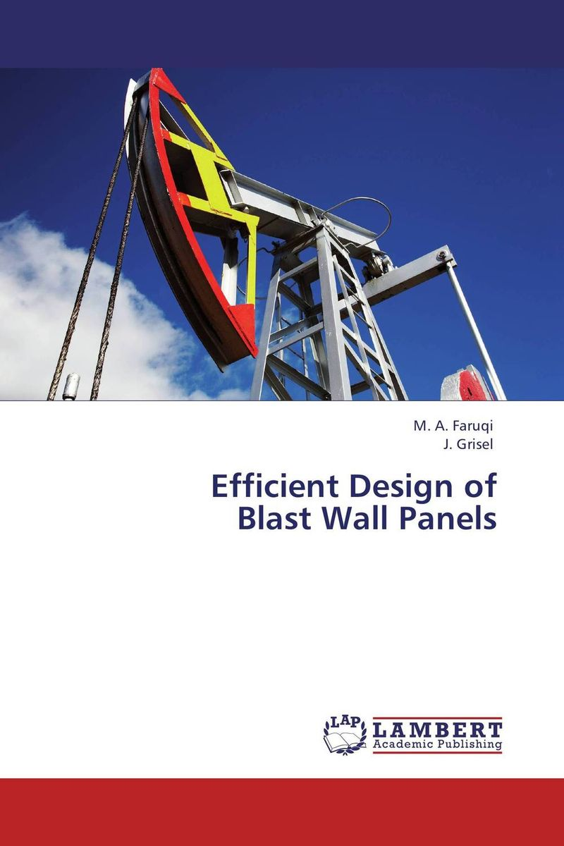 Efficient Design of Blast Wall Panels m a faruqi and j grisel efficient design of blast wall panels