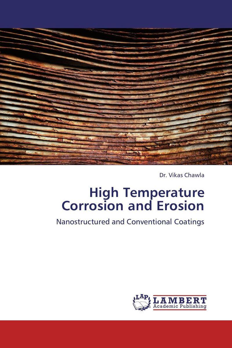 HIGH TEMPERATURE CORROSION AND EROSION