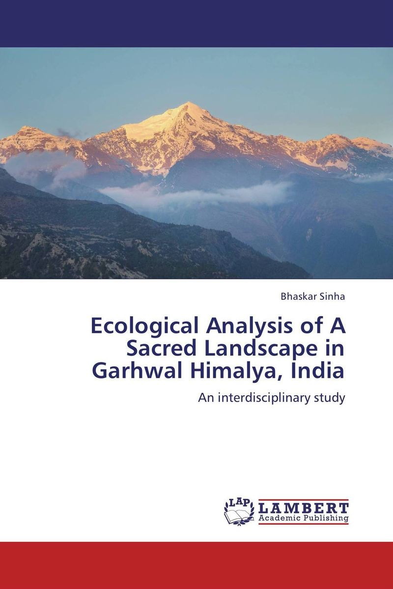 Ecological Analysis of A Sacred Landscape in Garhwal Himalya, India rudi hilmanto local ecological knowledge
