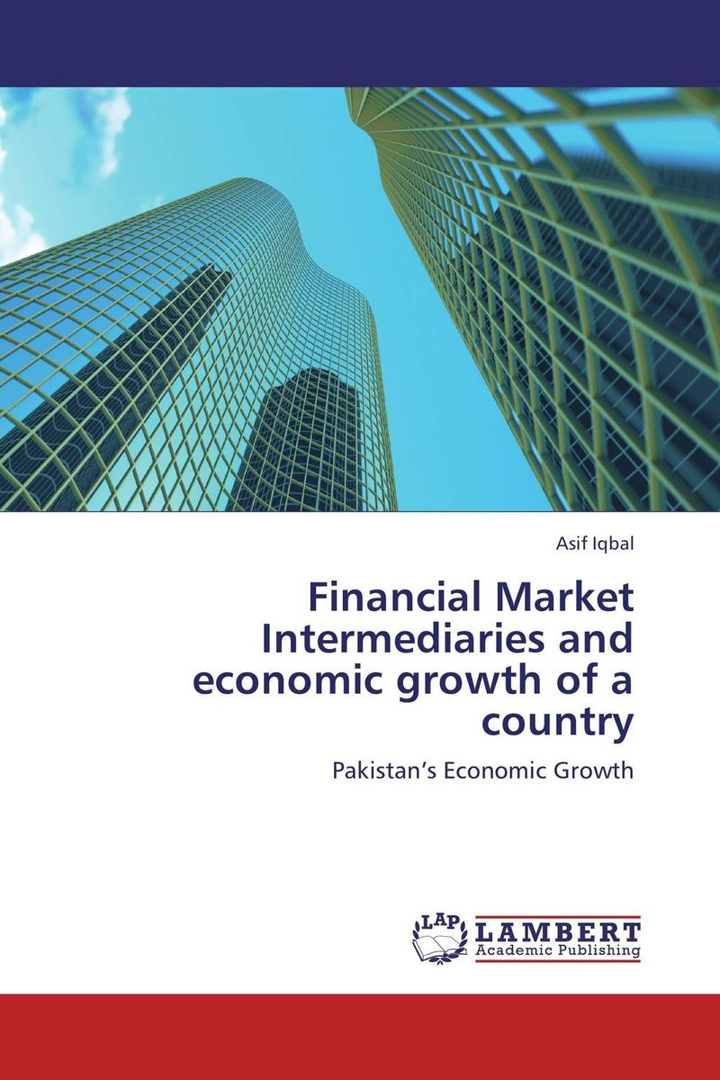 Financial Market Intermediaries and economic growth of a country