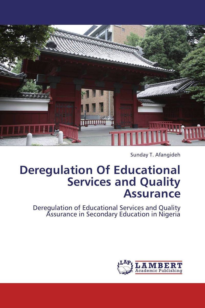 Deregulation Of Educational Services and Quality Assurance jr meyer deregulation