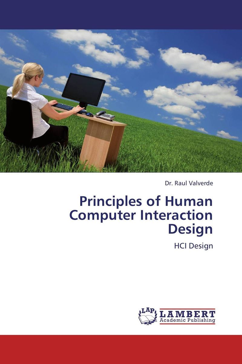Principles of Human Computer Interaction Design
