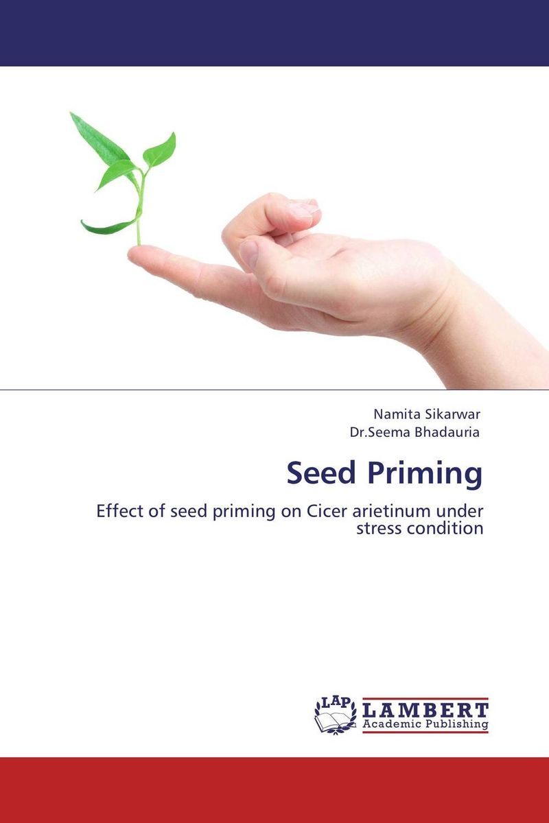 Seed Priming seed dormancy and germination