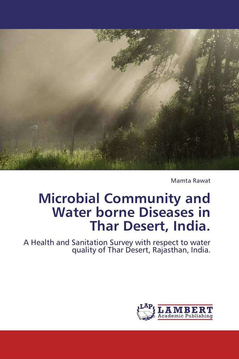 Microbial Community and Water borne Diseases in Thar Desert, India. the desert and the blade