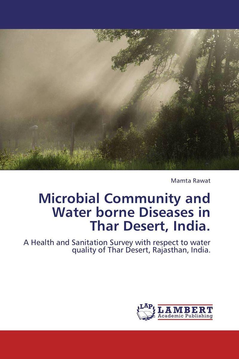 Microbial Community and Water borne Diseases in Thar Desert, India. krishnendra singh nama kiran choudhary and hari mohan meena microbial association of root nodules of vicia faba l kota rajasthan