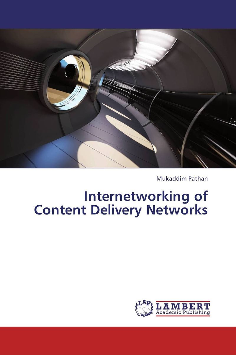 Internetworking of Content Delivery Networks atamjit singh pal paramjit kaur khinda and amarjit singh gill local drug delivery from concept to clinical applications