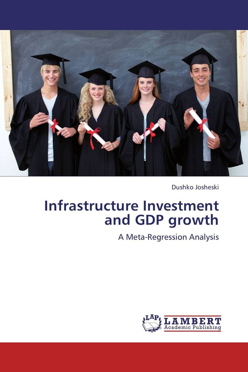 Infrastructure Investment and GDP growth купить