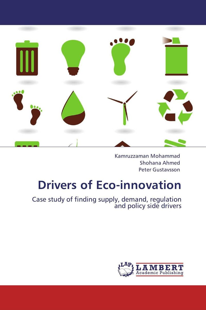 Drivers of Eco-innovation saul kaplan the business model innovation factory how to stay relevant when the world is changing