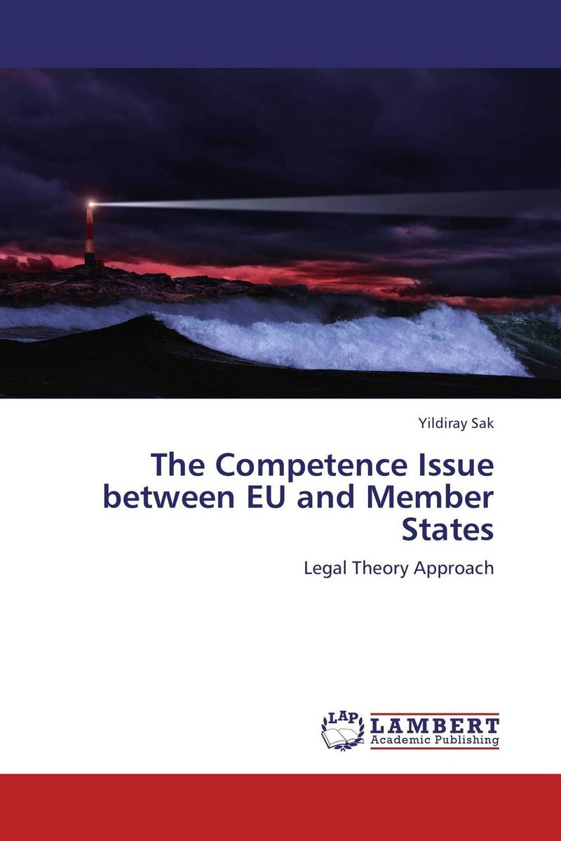 THE COMPETENCE ISSUE BETWEEN EU AND MEMBER STATES member
