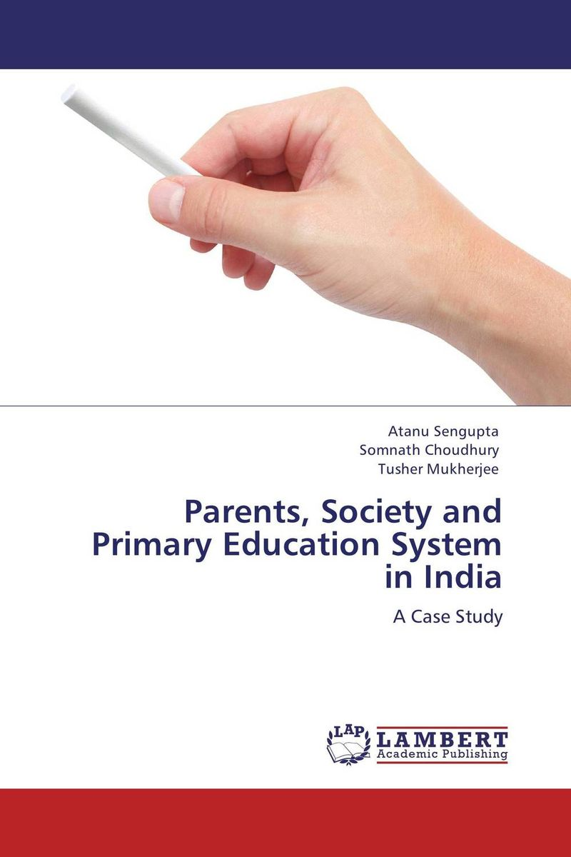Parents, Society and Primary Education System in India system of education in nigeria