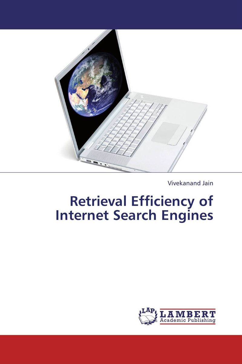 Retrieval Efficiency of Internet Search Engines a decision support tool for library book inventory management