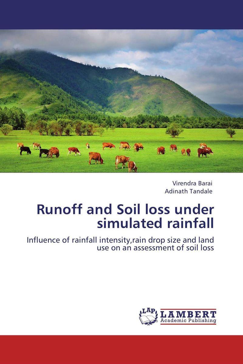 купить Runoff and Soil loss under simulated rainfall по цене 4468 рублей