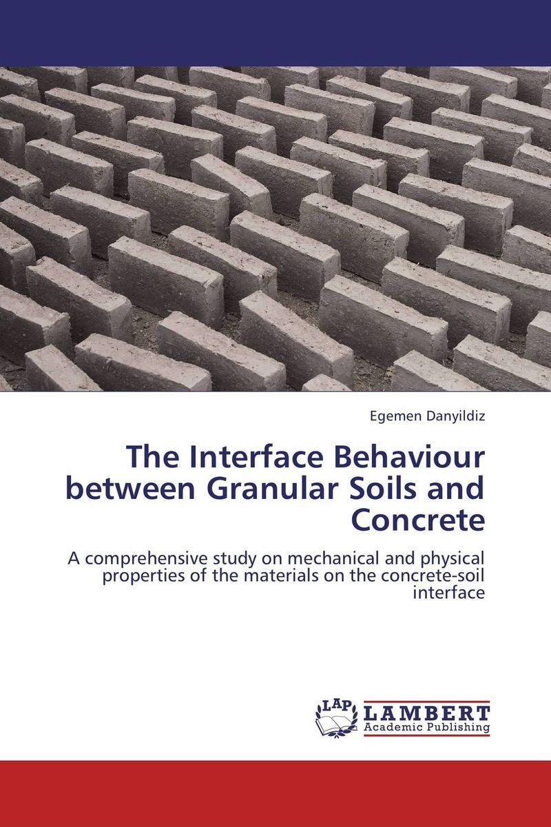 The Interface Behaviour between Granular Soils and Concrete купить common interface на самсунг