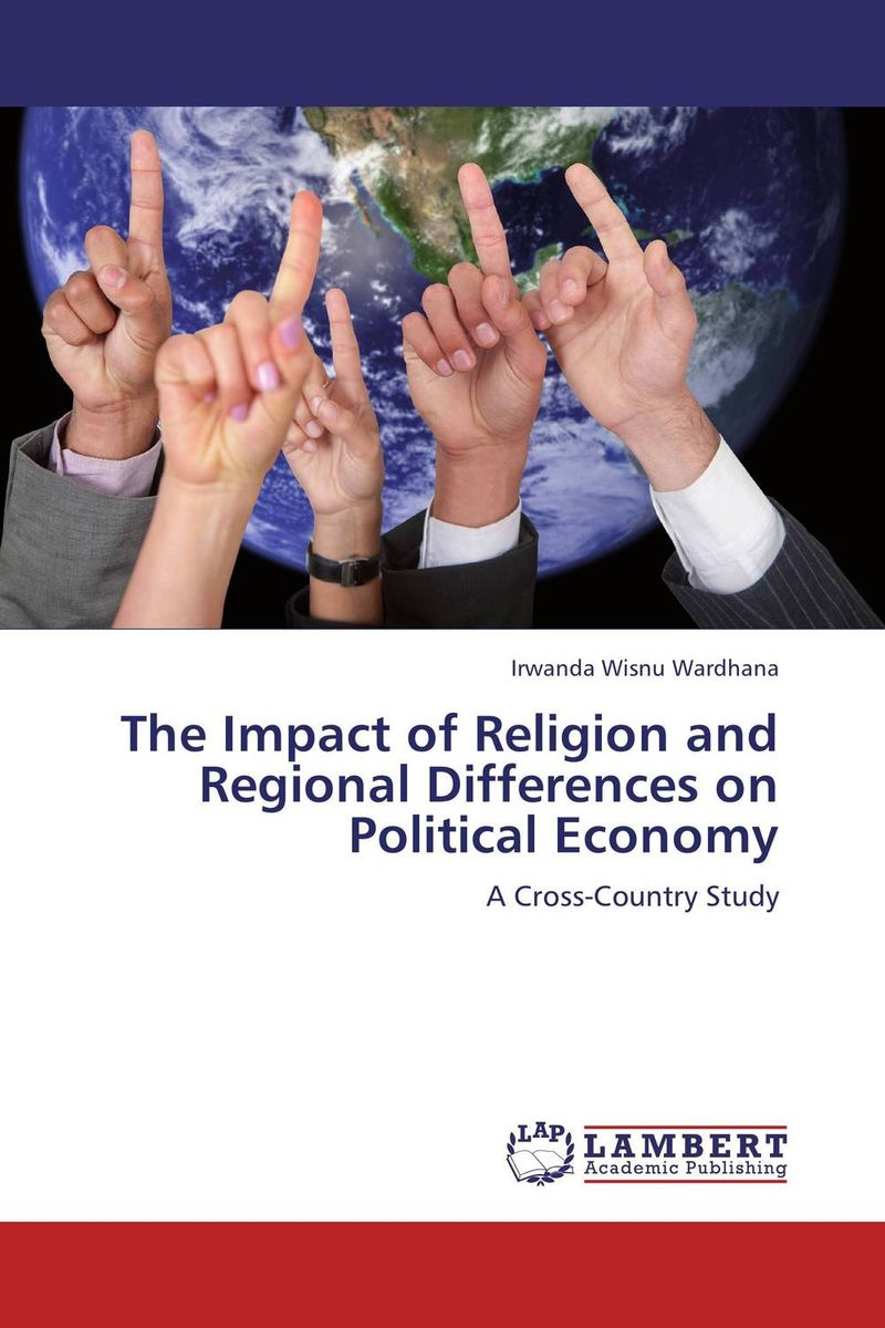 The Impact of Religion and Regional Differences on Political Economy economic methodology