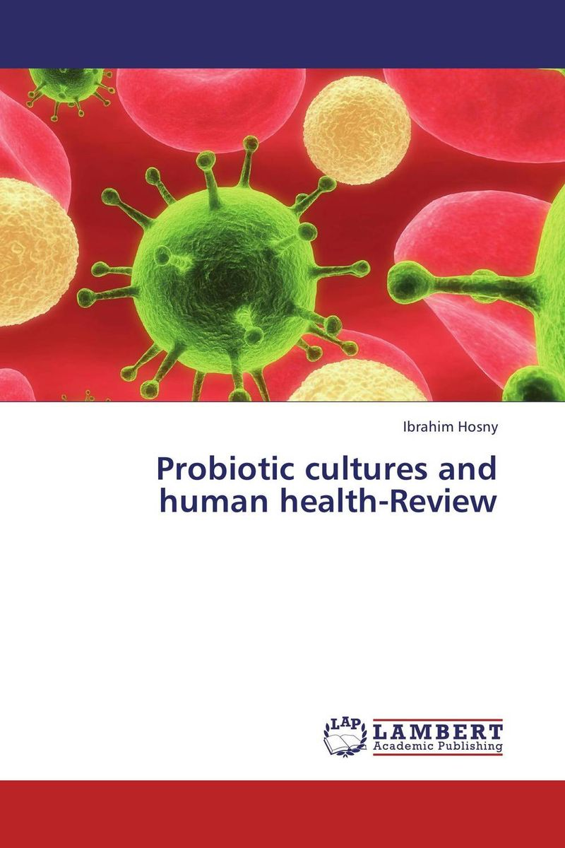 Probiotic cultures and human health-Review как еще героя в cultures