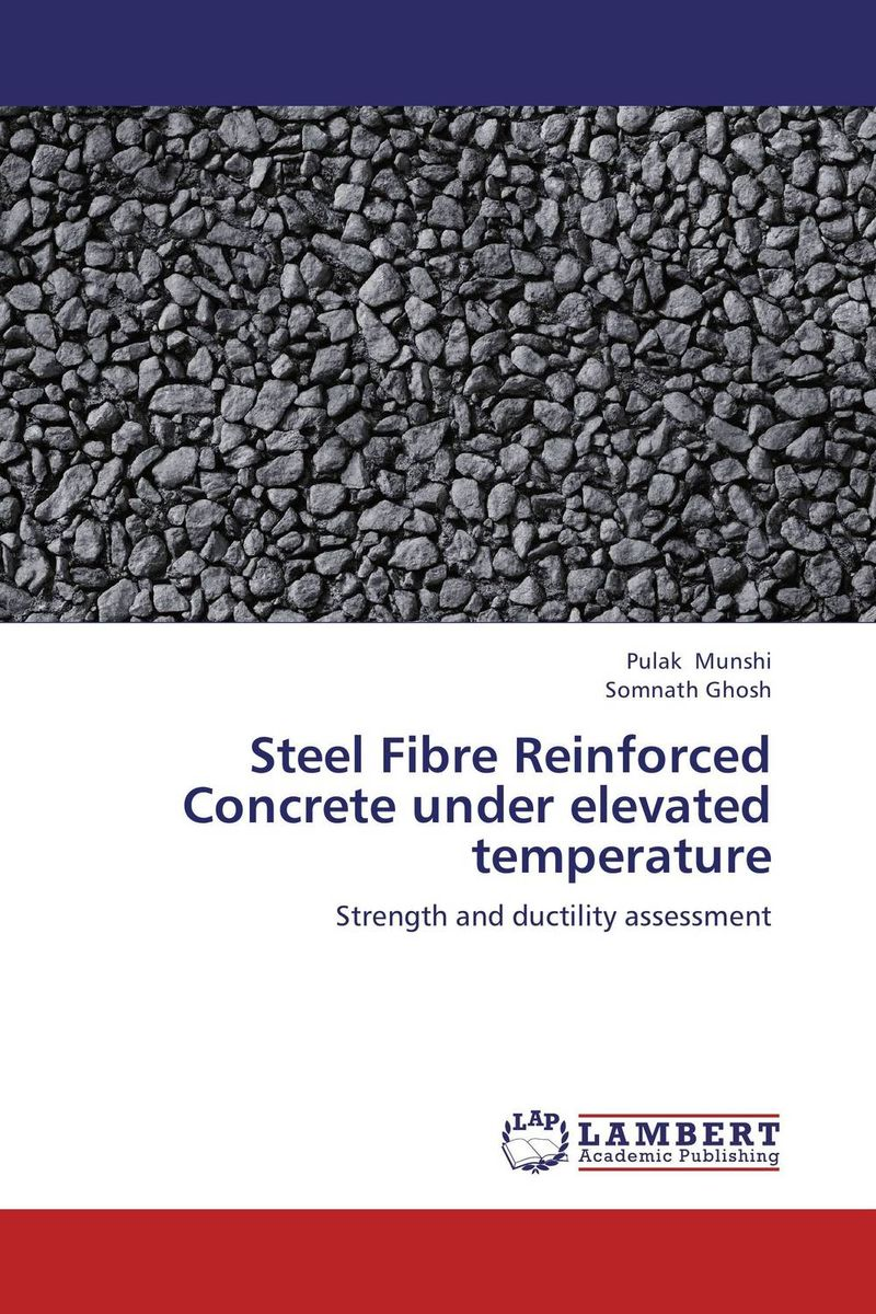 Steel Fibre Reinforced Concrete under elevated temperature stability and ductility of steel structures sdss 99