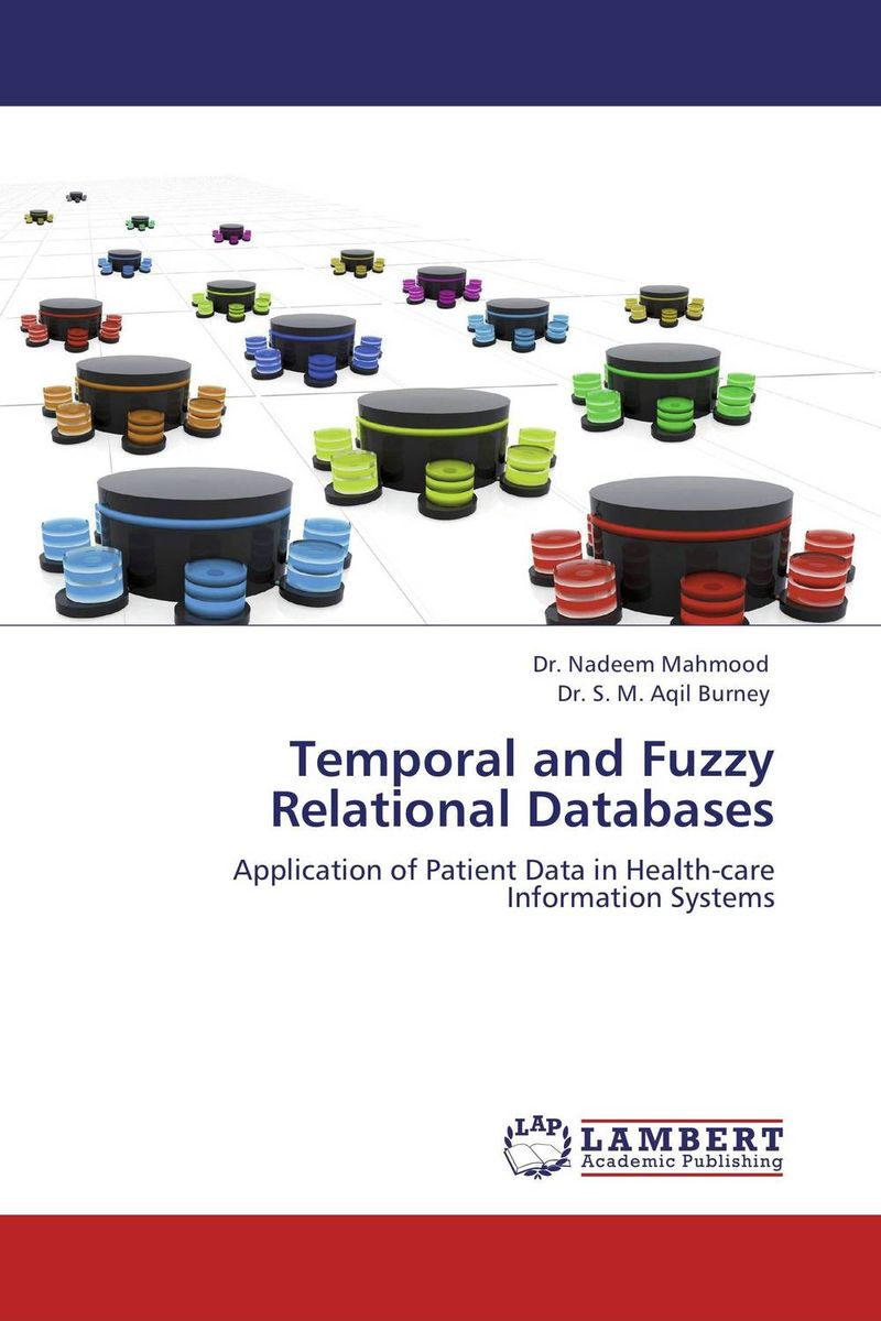Temporal and Fuzzy Relational Databases information modeling and relational databases