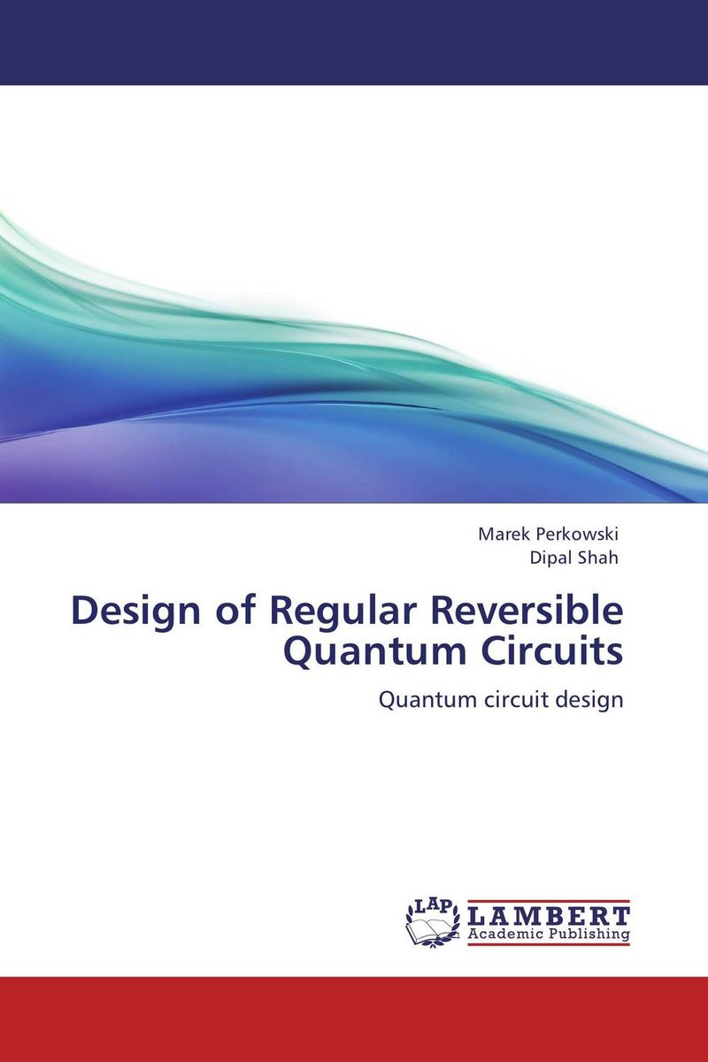 Design of Regular Reversible Quantum Circuits single electron devices and circuits design