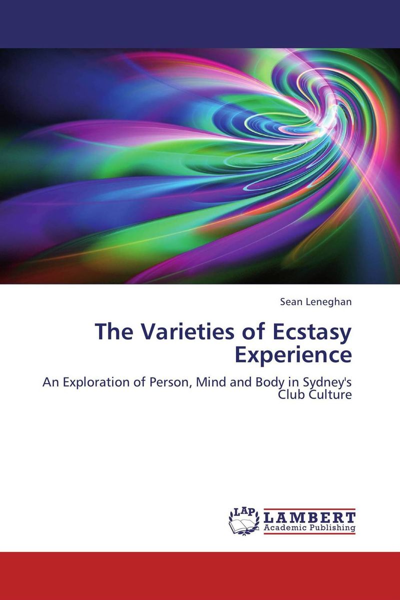 The Varieties of Ecstasy Experience delimitations – phenomenology