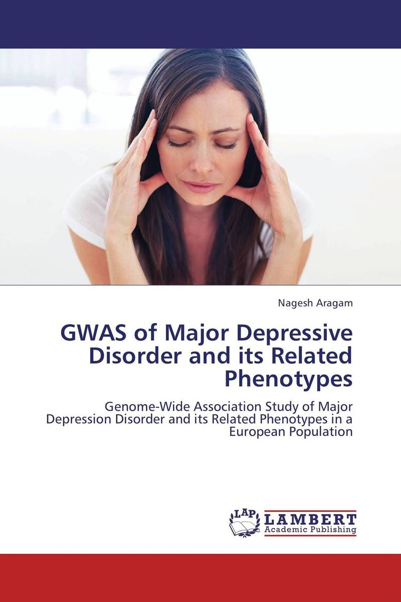 GWAS of Major Depressive Disorder and its Related Phenotypes abo and genetic risk factors associated with venous thrombosis