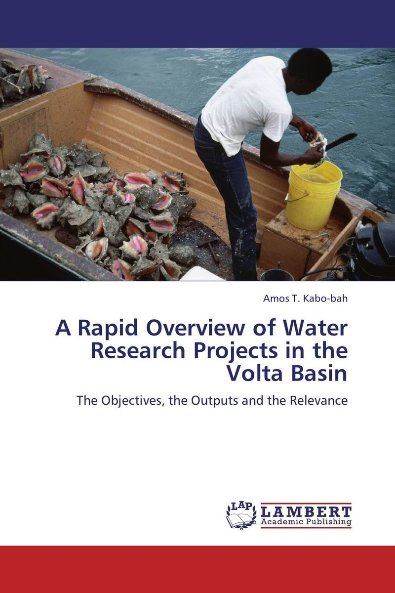 A Rapid Overview of Water Research Projects in the Volta Basin bride of the water god v 3