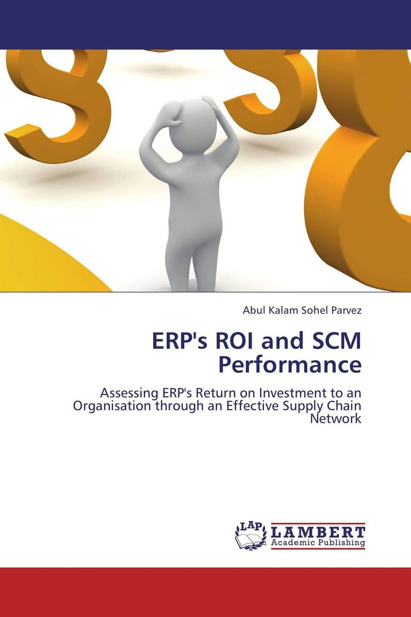 ERP's ROI and SCM Performance planning and evaluates performance of radio network