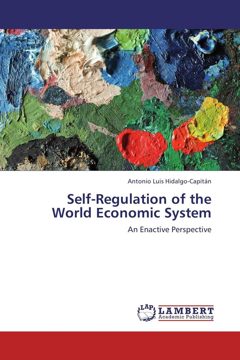 Self-Regulation of the World Economic System the times reference atlas of the world