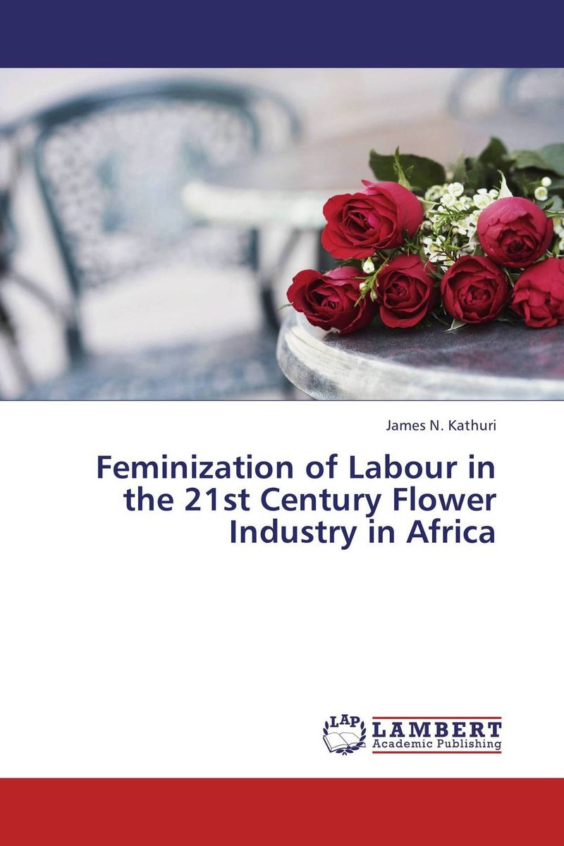 Feminization of Labour in the 21st Century Flower Industry in Africa durkheim the division of labour in society