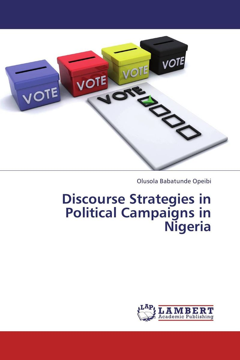 Discourse Strategies in Political Campaigns in Nigeria салатник luminarc disney colors mickey 17 см