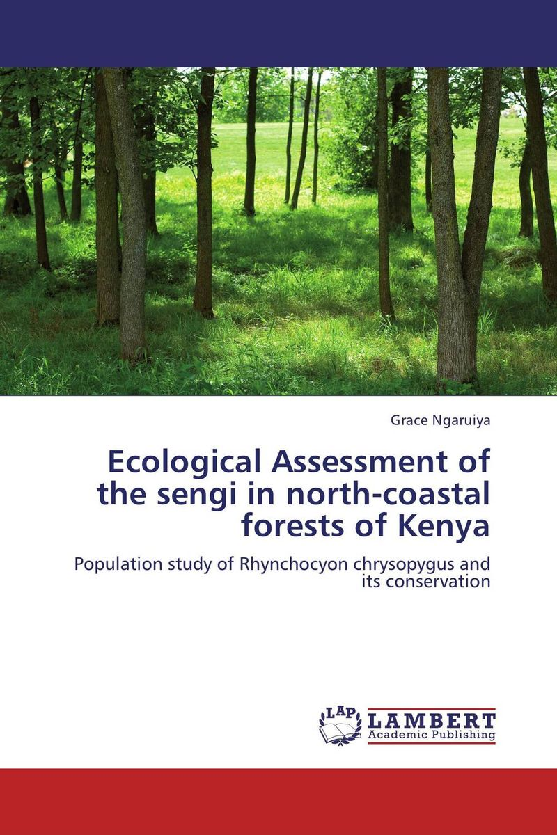 Ecological Assessment of the sengi in north-coastal forests of Kenya k mukerji mukerji assessment of delinquency – an examinati on of personality