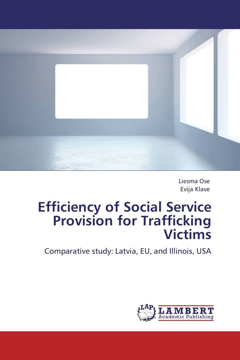 Efficiency of Social Service Provision for Trafficking Victims the mantra of efficiency – from waterwheel to social control
