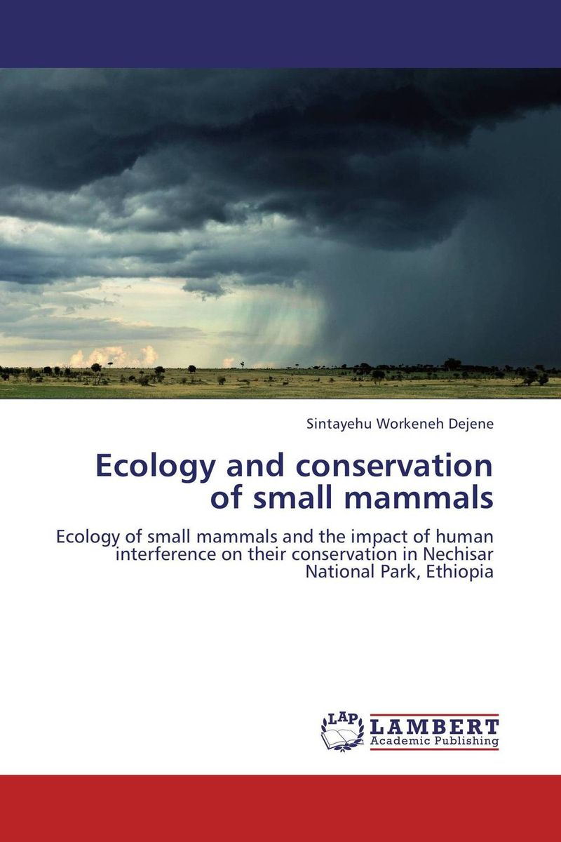 Ecology and conservation of small mammals the biology of small mammals