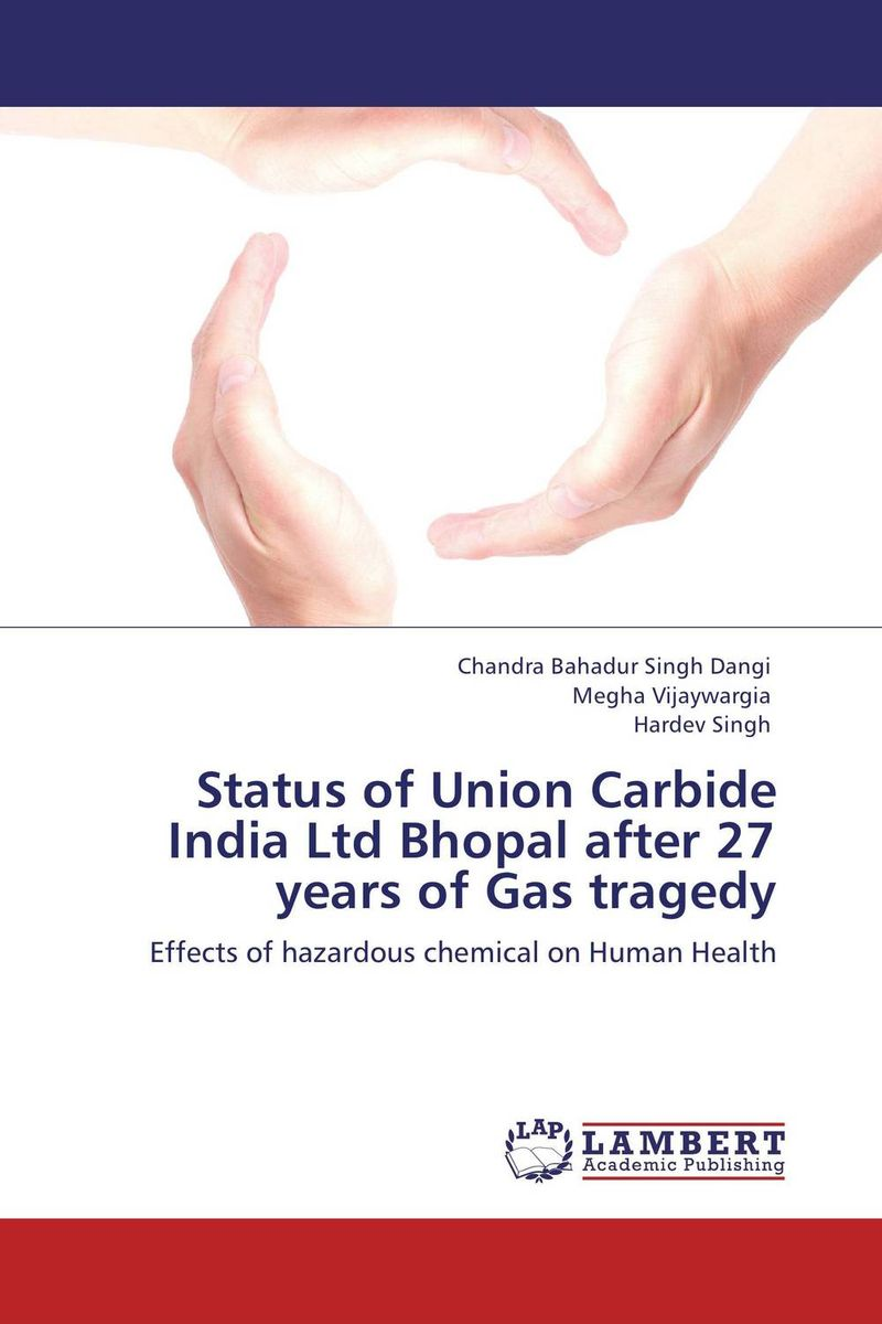Status of Union Carbide India Ltd Bhopal after 27 years of Gas tragedy бумажник bags of india 603 2015