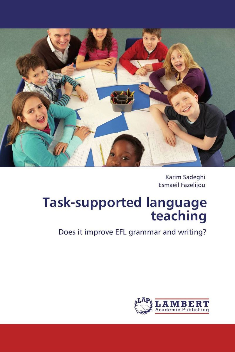 Task-supported language teaching david willis doing task based teaching
