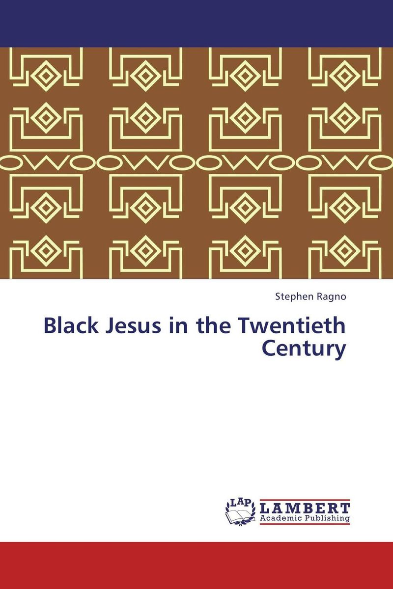 Black Jesus in the Twentieth Century gustave flaubert sentimental education or the history of a young man volume 2