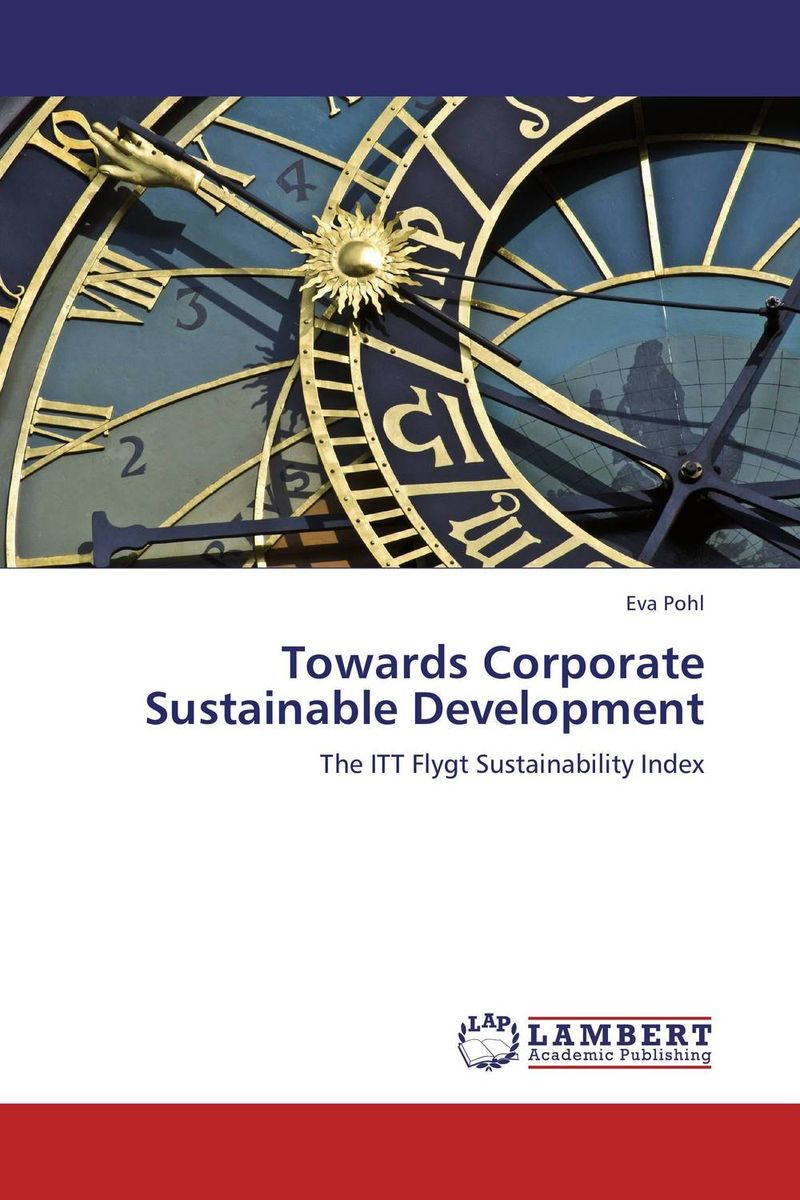 Towards Corporate Sustainable Development is this the life we really want виниловая пластинка