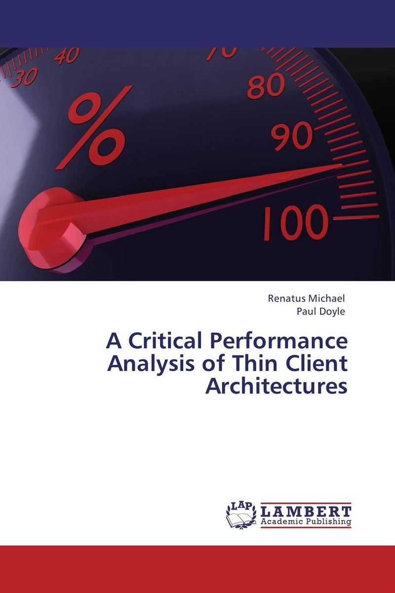 A Critical Performance Analysis of Thin Client Architectures alpha massimo rebecchi платье длиной 3 4