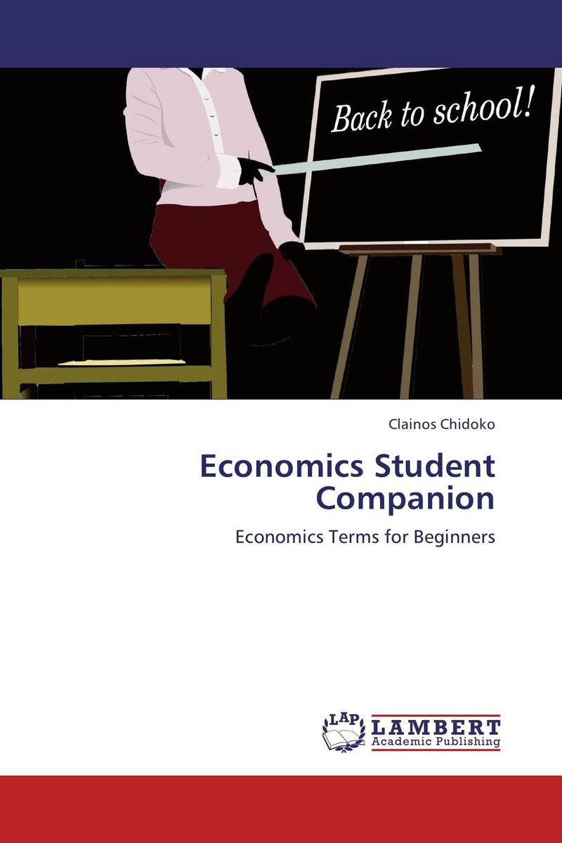 Economics Student Companion jerald pinto e economics for investment decision makers workbook micro macro and international economics