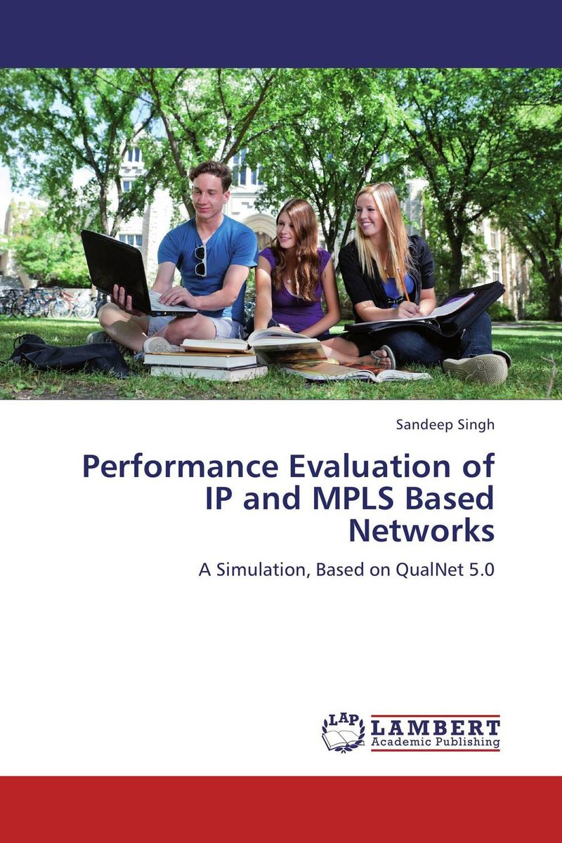 Performance Evaluation of IP and MPLS Based Networks kamaljeet kaur and gursimranjit singh crtp performance for voip traffic over ieee 802 11
