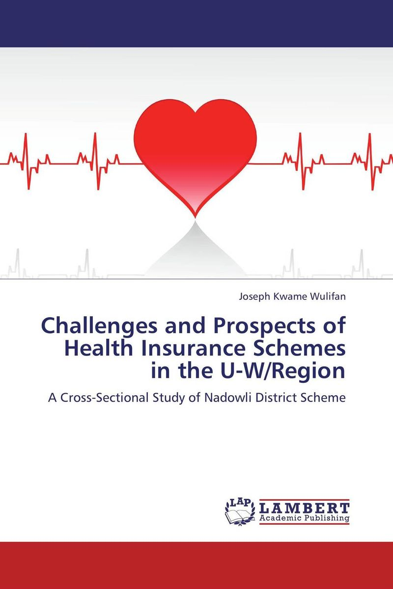 Challenges and Prospects of Health Insurance Schemes in the U-W/Region lindita mukli reformation of the health insurance system in albania