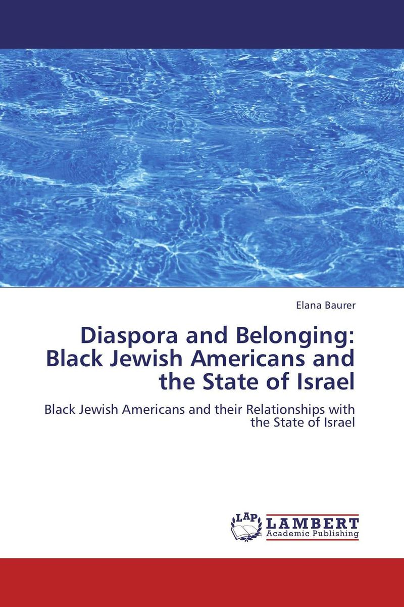 Diaspora and Belonging: Black Jewish Americans and the State of Israel
