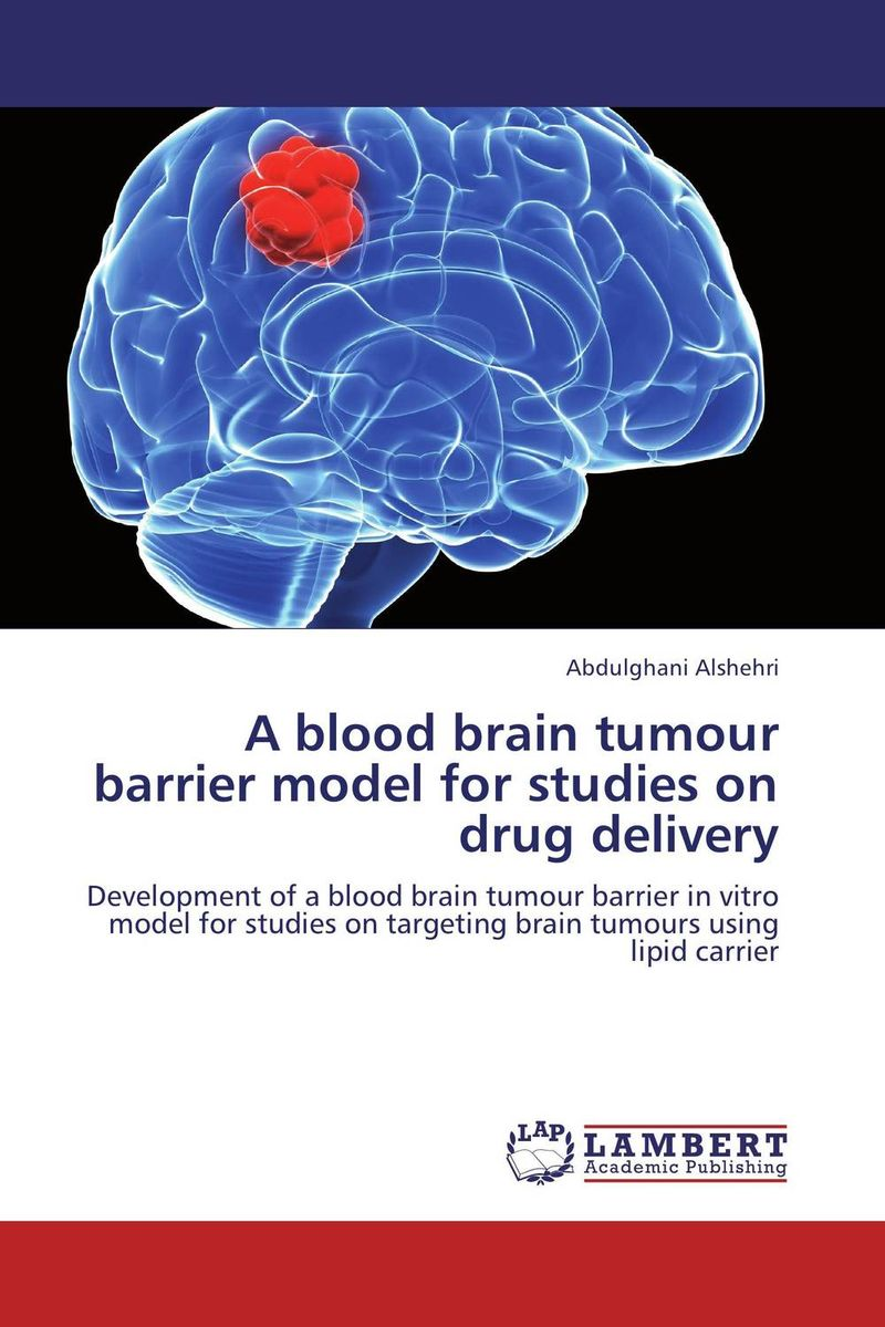 A blood brain tumour barrier model for studies on drug delivery все цены