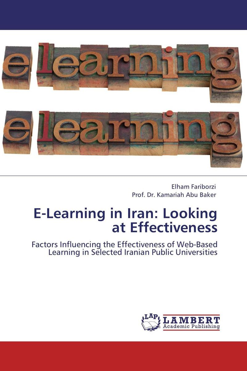 E-Learning in Iran: Looking at Effectiveness web based learning in lis