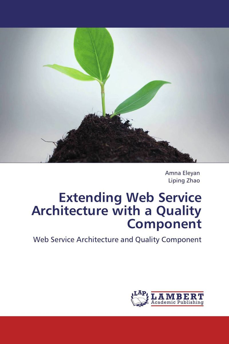 Extending Web Service Architecture with a Quality Component 精通jquery web开发(第2版)