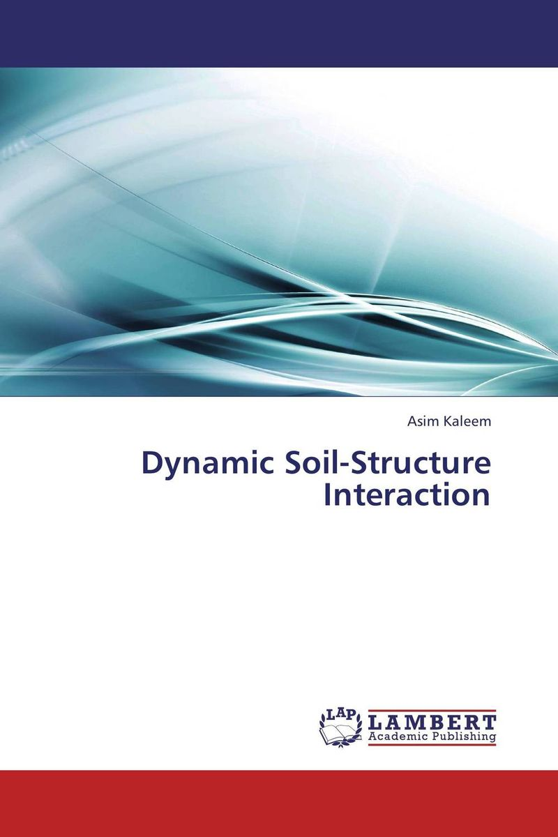Dynamic Soil-Structure Interaction