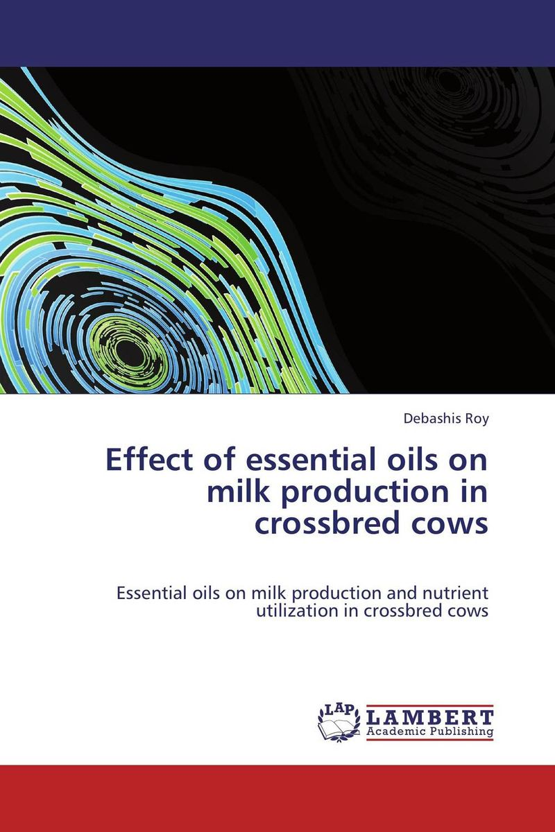 Effect of essential oils on milk production in crossbred cows economics of milk production in nepal